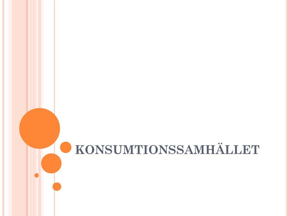 KONSUMTIONSSAMHÄLLET