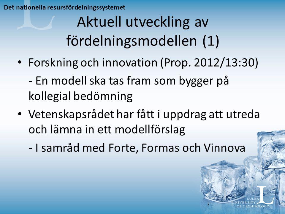 Aktuell utveckling av fördelningsmodellen (2) Forskningskvalitetsutvärdering i Sverige (Fokus) - Prestationsbaserade anslag baseras på Vetenskaplig kvalitet (70 %) Kvalitetsutvecklande faktorer (15 %) Genomslag utanför akademin (15 %) - Används tidigast år 2018, just nu ute på remiss Utvecklingen möter inte bara positiv respons Det nationella resursfördelningssystemet 8