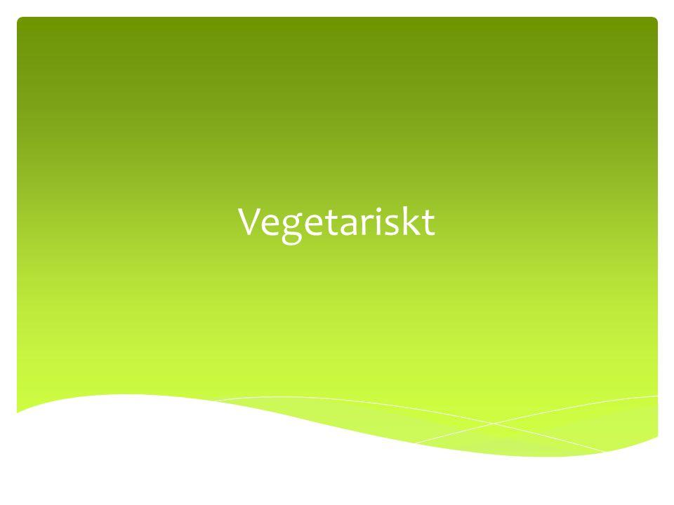 Vegetariskt