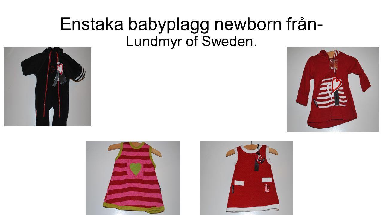 Enstaka babyplagg newborn från- Lundmyr of Sweden.