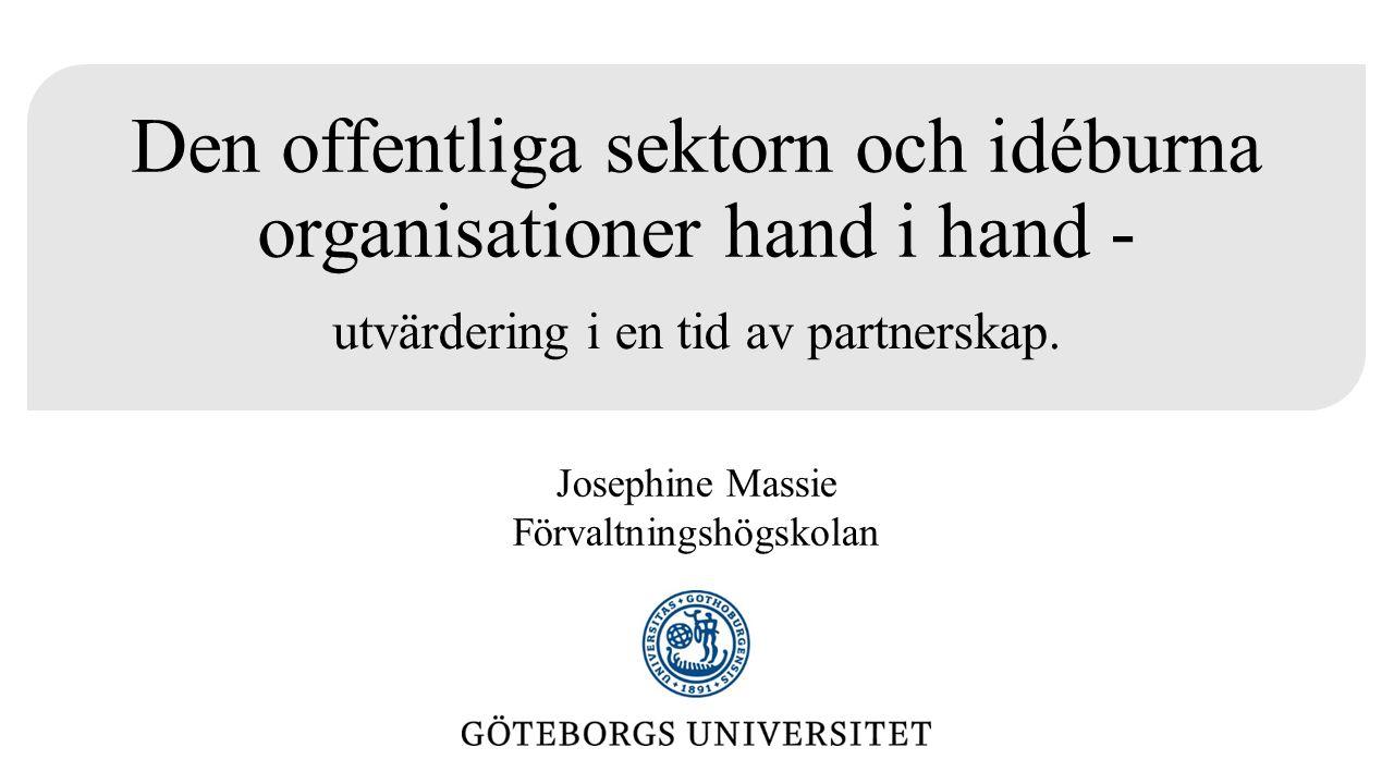 Den offentliga sektorn och idéburna organisationer hand i hand - utvärdering i en tid av partnerskap.