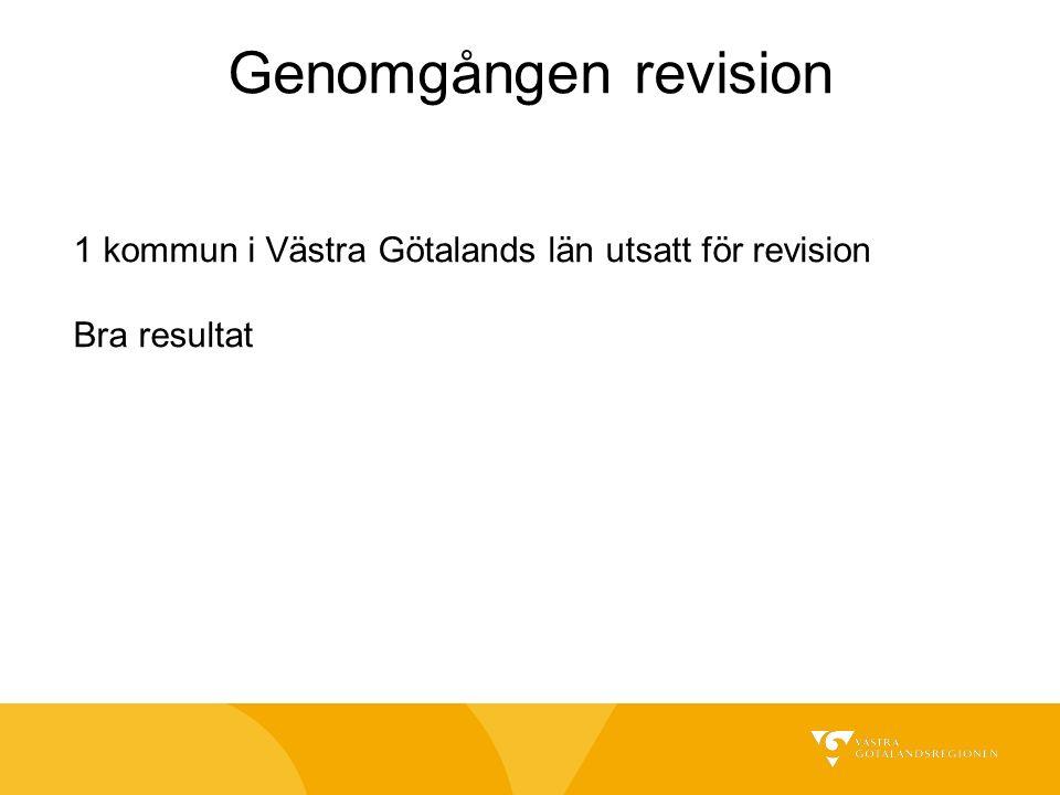 Genomgången revision 1 kommun i Västra Götalands län utsatt för revision Bra resultat