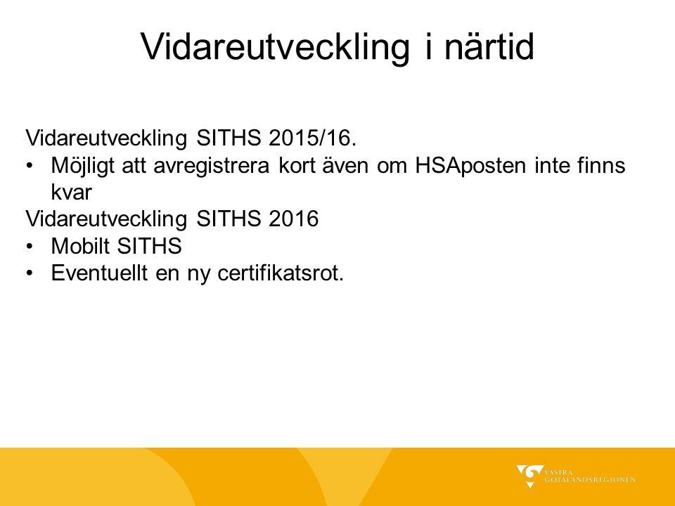 Vidareutveckling SITHS 2015/16.