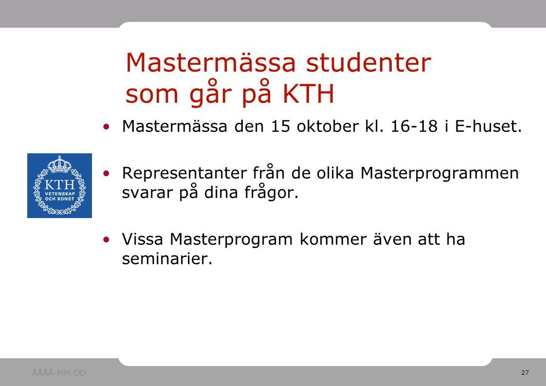 27 Mastermässa den 15 oktober kl.16-18 i E-huset.