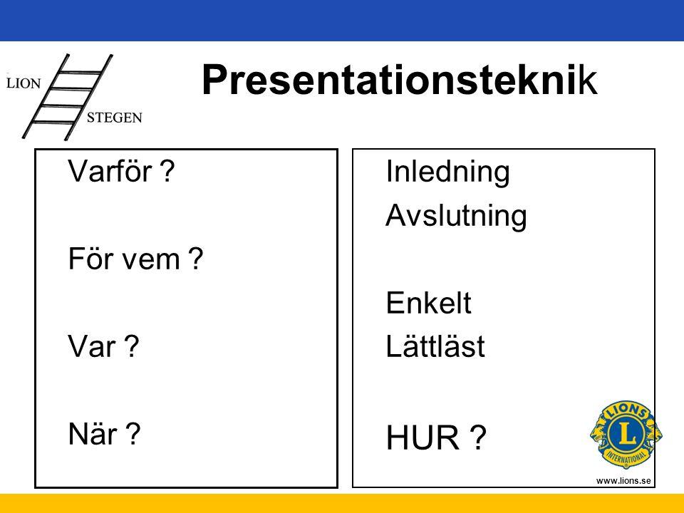 www.lions.se Presentationsteknik Varför . För vem .