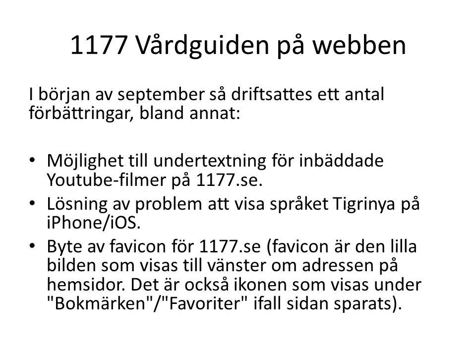 1177 Vårdguiden på webben I början av september så driftsattes ett antal förbättringar, bland annat: Möjlighet till undertextning för inbäddade Youtub