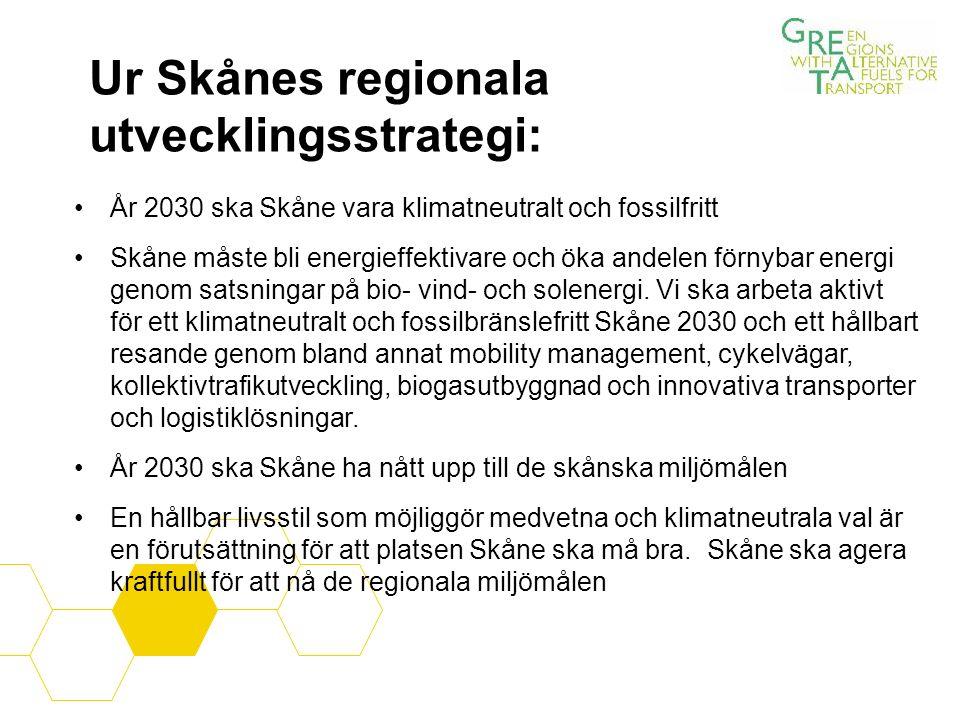Ur Skånes regionala utvecklingsstrategi: År 2030 ska Skåne vara klimatneutralt och fossilfritt Skåne måste bli energieffektivare och öka andelen förnybar energi genom satsningar på bio- vind- och solenergi.