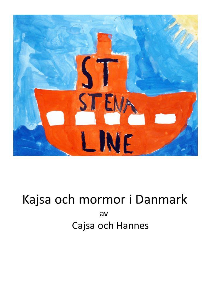 Kajsa och mormor i Danmark av Cajsa och Hannes