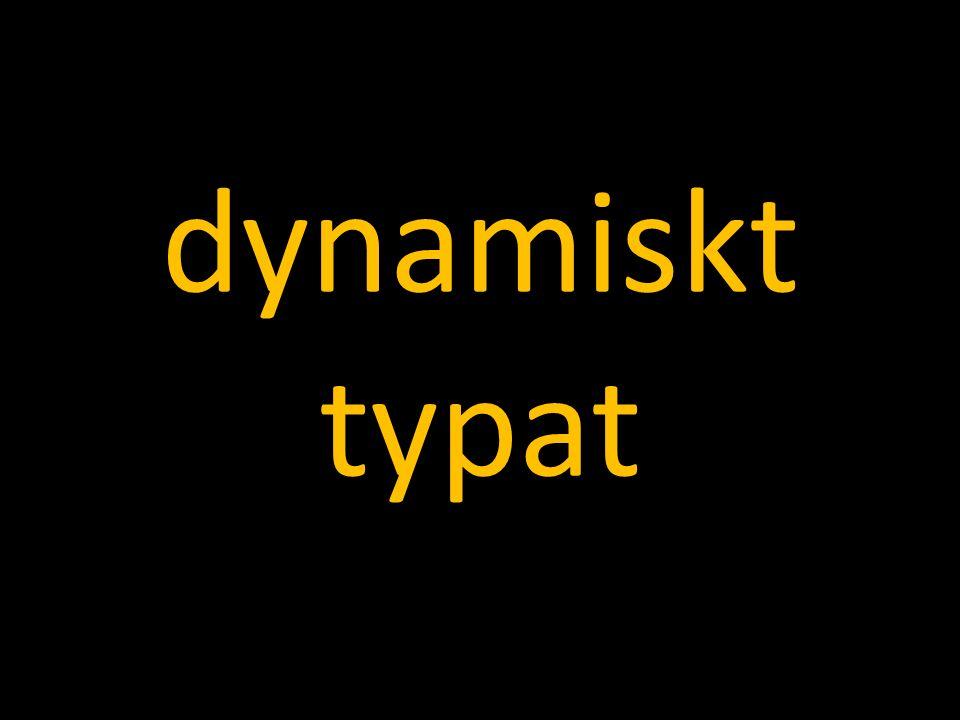 dynamiskt typat