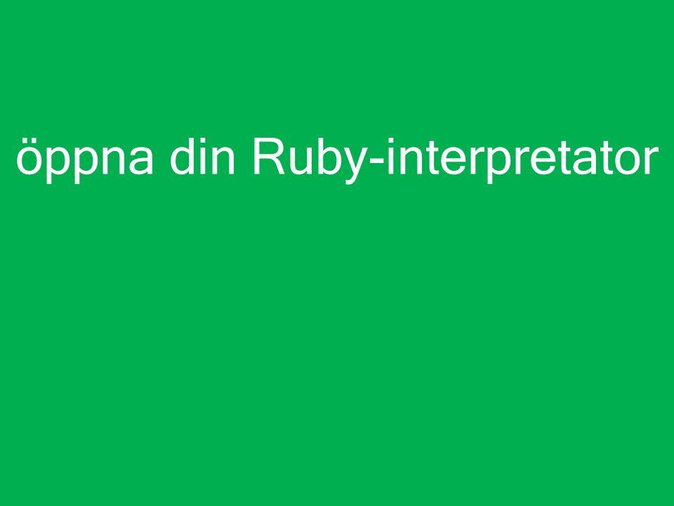 öppna din Ruby-interpretator