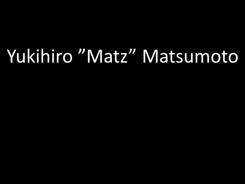 Yukihiro Matz Matsumoto