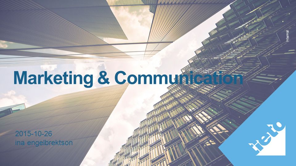 Internal Marketing & Communication 2015-10-26 ina engelbrektson