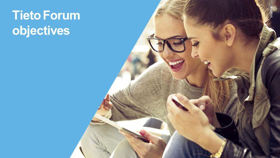 Internal Tieto Forum objectives