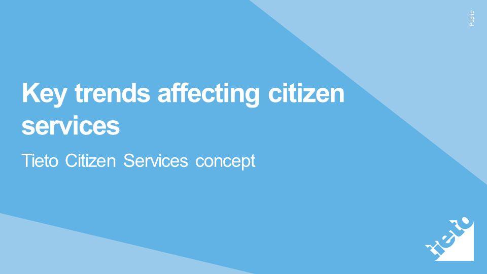 Public Key trends affecting citizen services Tieto Citizen Services concept