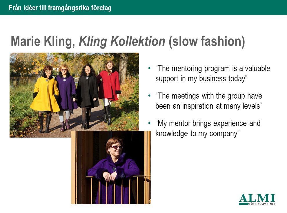 """Från idéer till framgångsrika företag Marie Kling, Kling Kollektion (slow fashion) """"The mentoring program is a valuable support in my business today"""""""