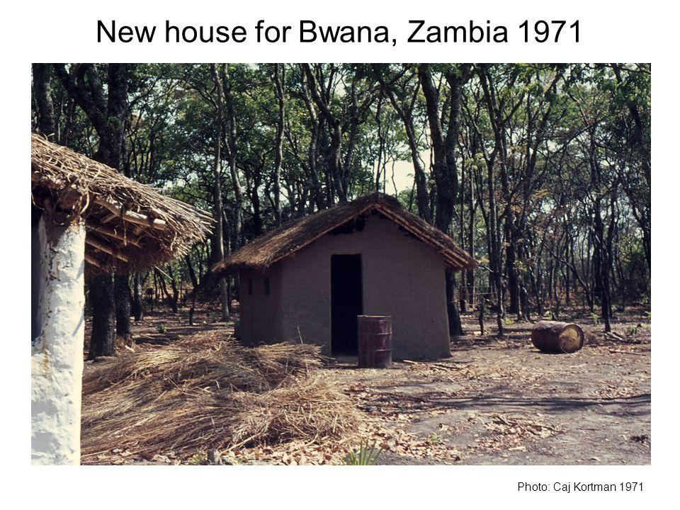 New house for Bwana, Zambia 1971 Photo: Caj Kortman 1971