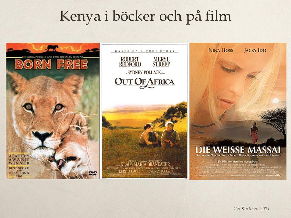 Kenya i böcker och på film Caj Kortman 2011