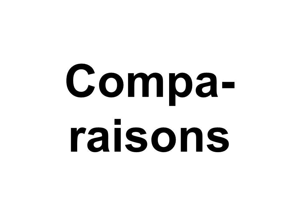 Compa- raisons