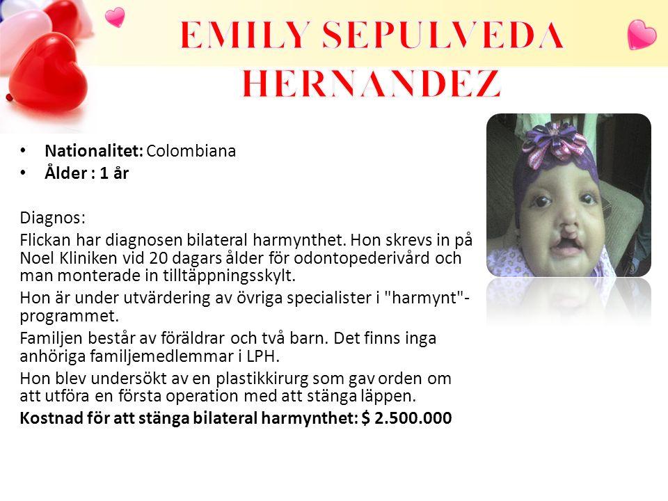 Nationalitet: Colombiana Ålder : 1 år Diagnos: Flickan har diagnosen bilateral harmynthet. Hon skrevs in på Noel Kliniken vid 20 dagars ålder för odon