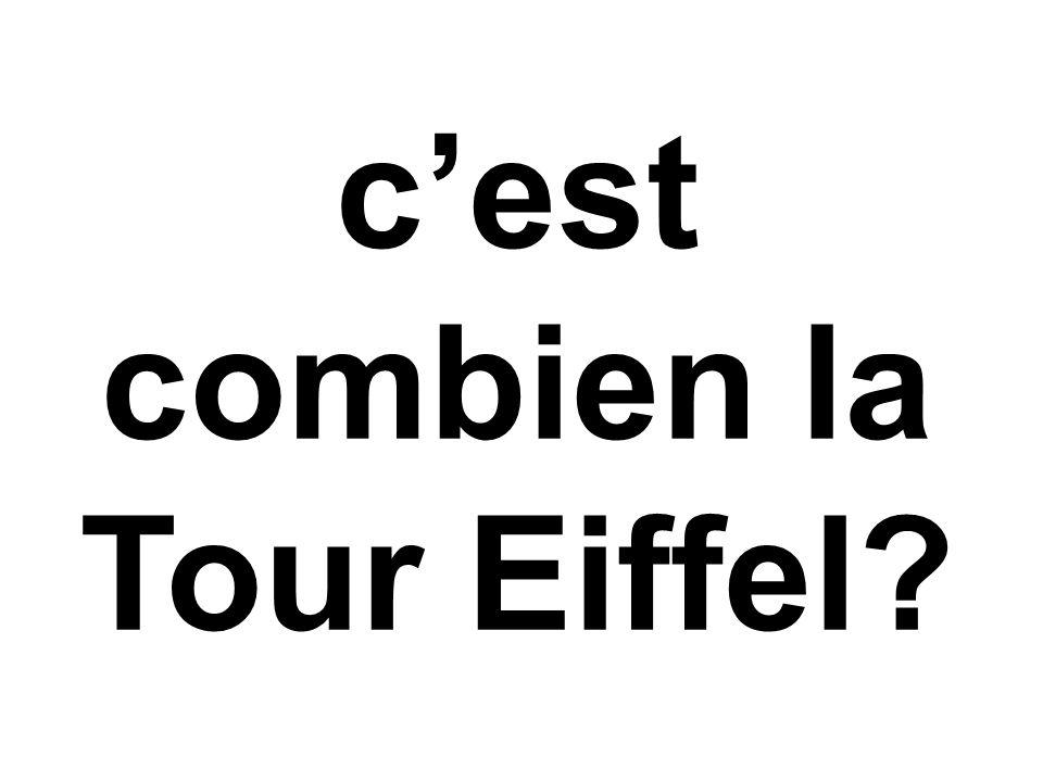 c'est combien la Tour Eiffel?