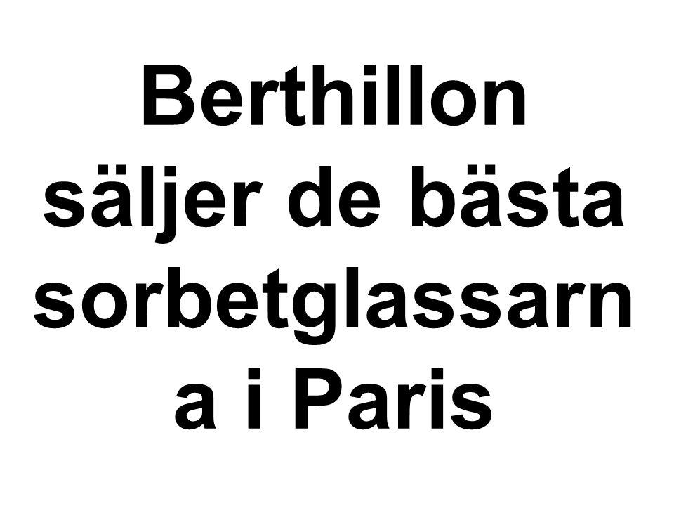 Berthillon säljer de bästa sorbetglassarn a i Paris