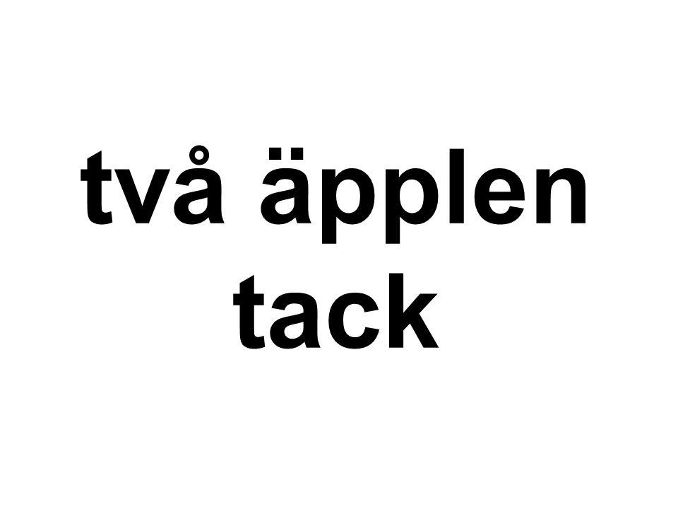 två äpplen tack