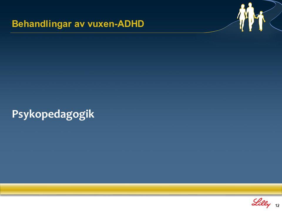 12 Psykopedagogik Behandlingar av vuxen-ADHD