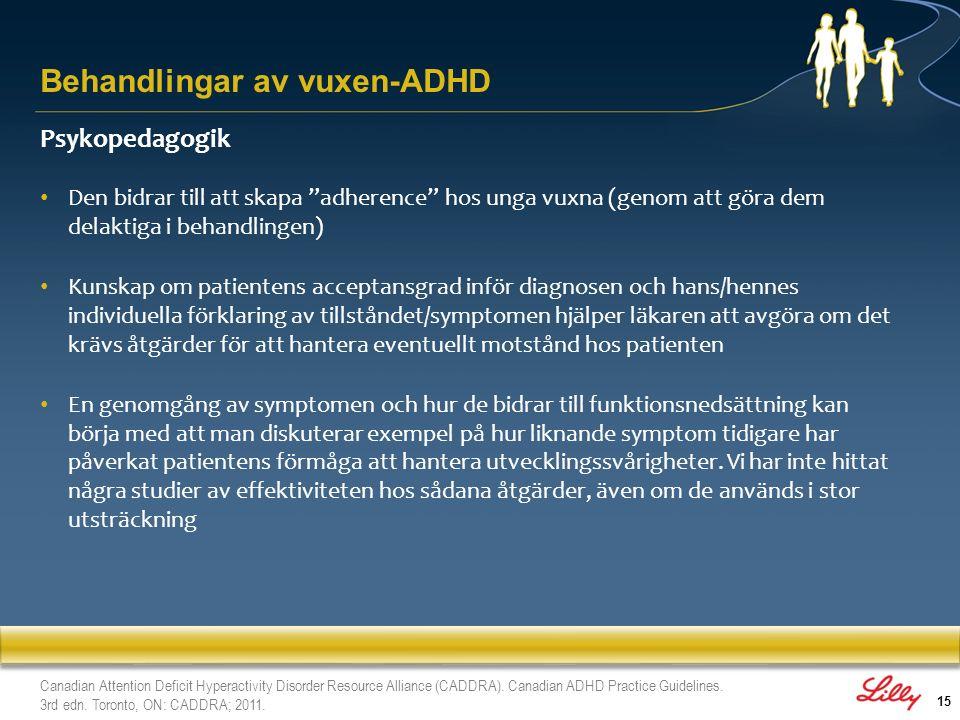 """15 Psykopedagogik Den bidrar till att skapa """"adherence"""" hos unga vuxna (genom att göra dem delaktiga i behandlingen) Kunskap om patientens acceptansgr"""