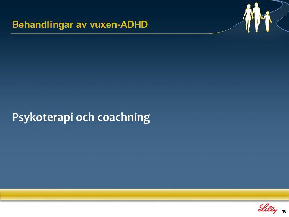 18 Psykoterapi och coachning Behandlingar av vuxen-ADHD