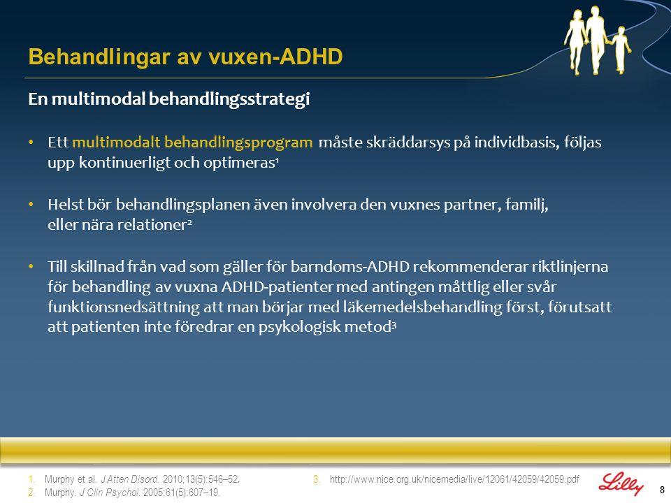 8 En multimodal behandlingsstrategi Ett multimodalt behandlingsprogram måste skräddarsys på individbasis, följas upp kontinuerligt och optimeras 1 Hel