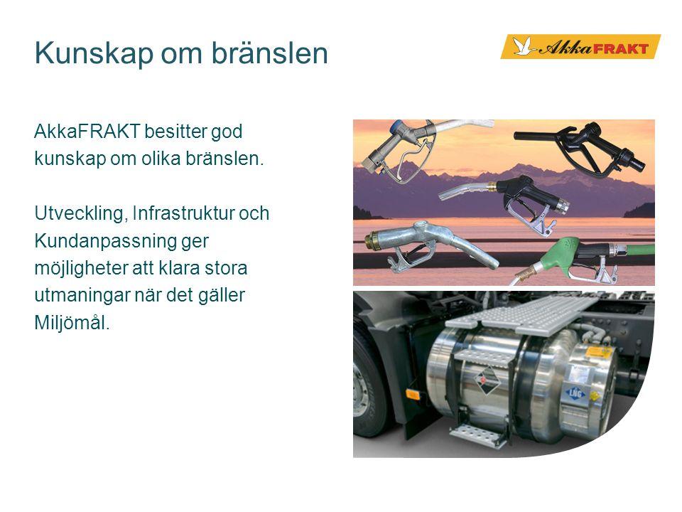 Kunskap om bränslen AkkaFRAKT besitter god kunskap om olika bränslen.