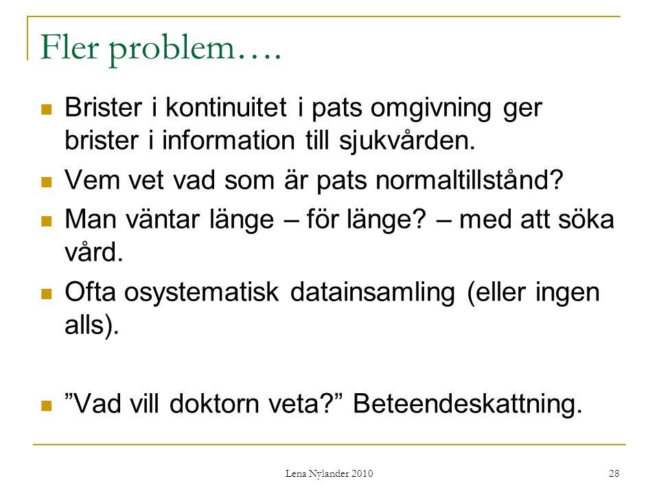 Lena Nylander 2010 28 Fler problem….