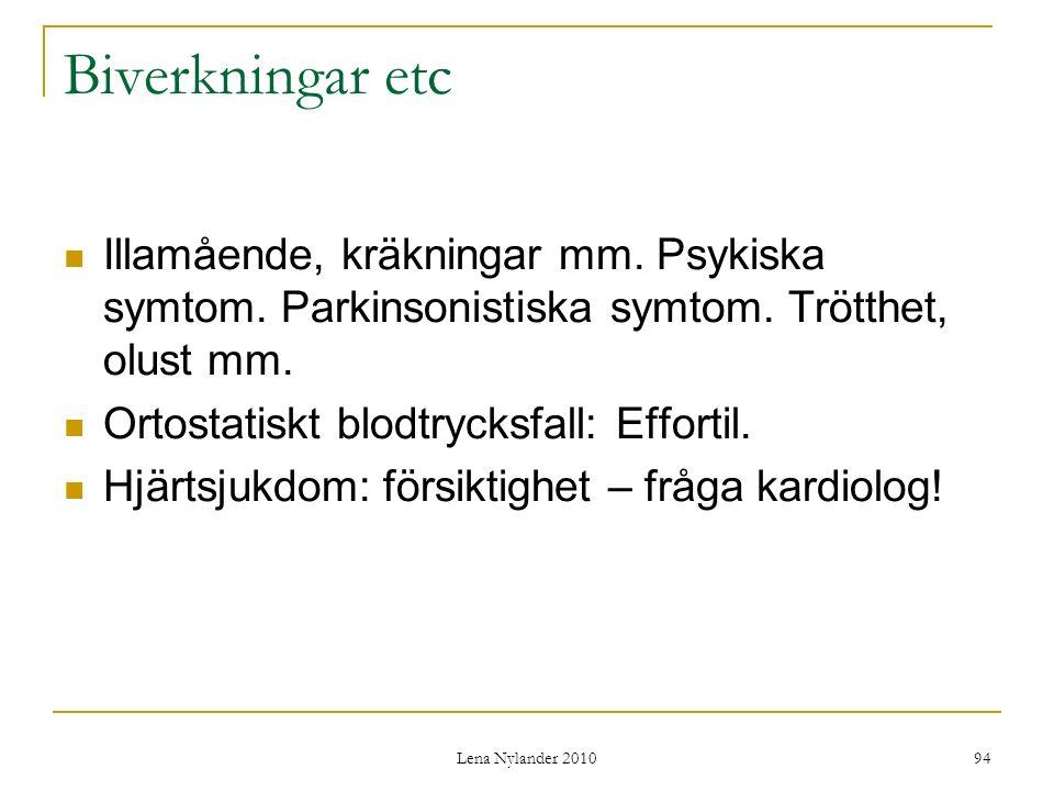 Lena Nylander 2010 94 Biverkningar etc Illamående, kräkningar mm.