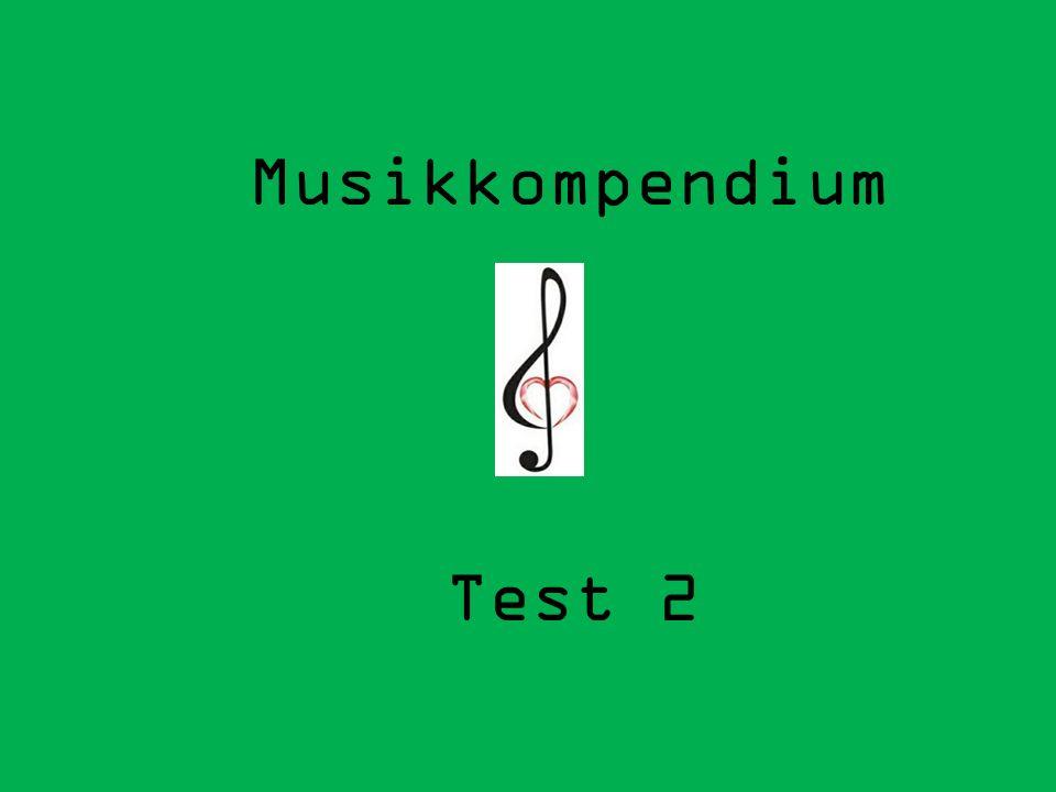 Musikkompendium Test 2