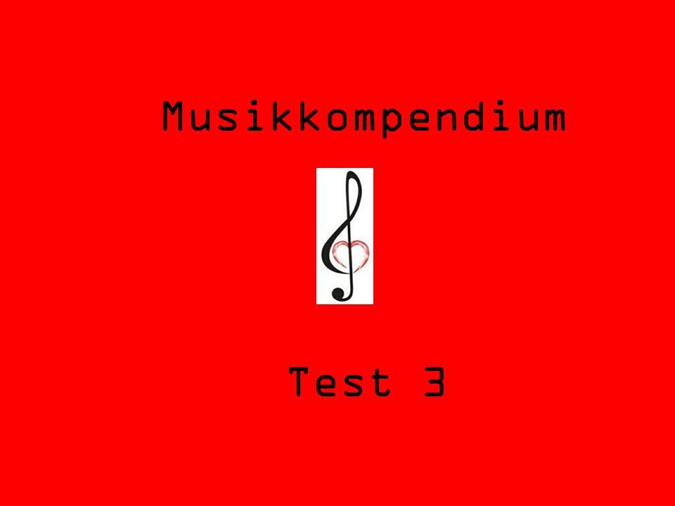 Musikkompendium Test 3