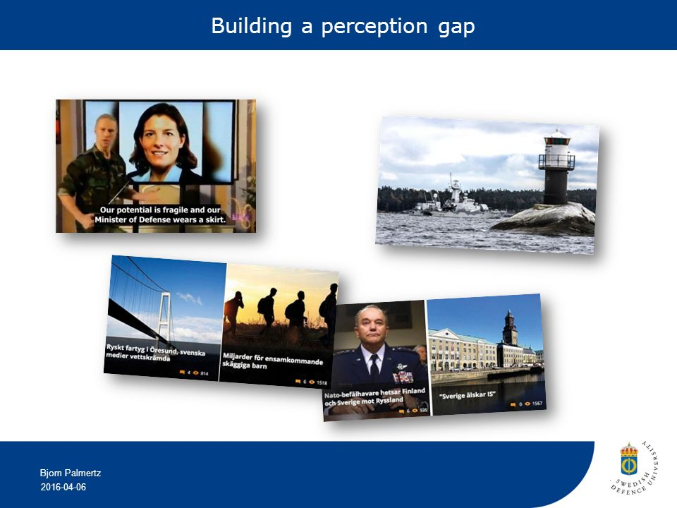 2016-04-06 Bjorn Palmertz Building a perception gap