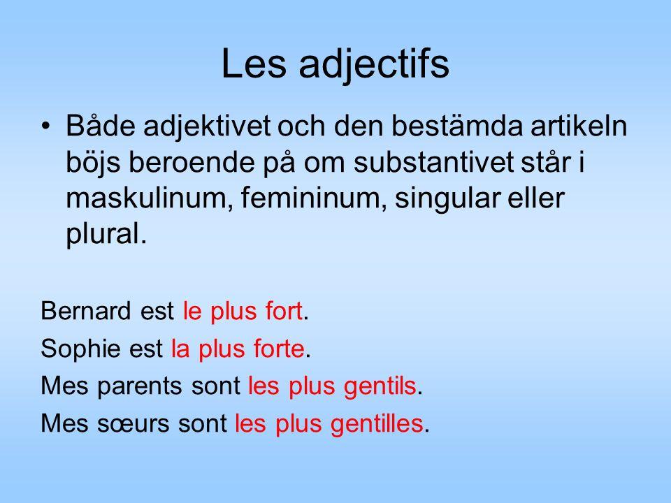 Les adjectifs Både adjektivet och den bestämda artikeln böjs beroende på om substantivet står i maskulinum, femininum, singular eller plural.