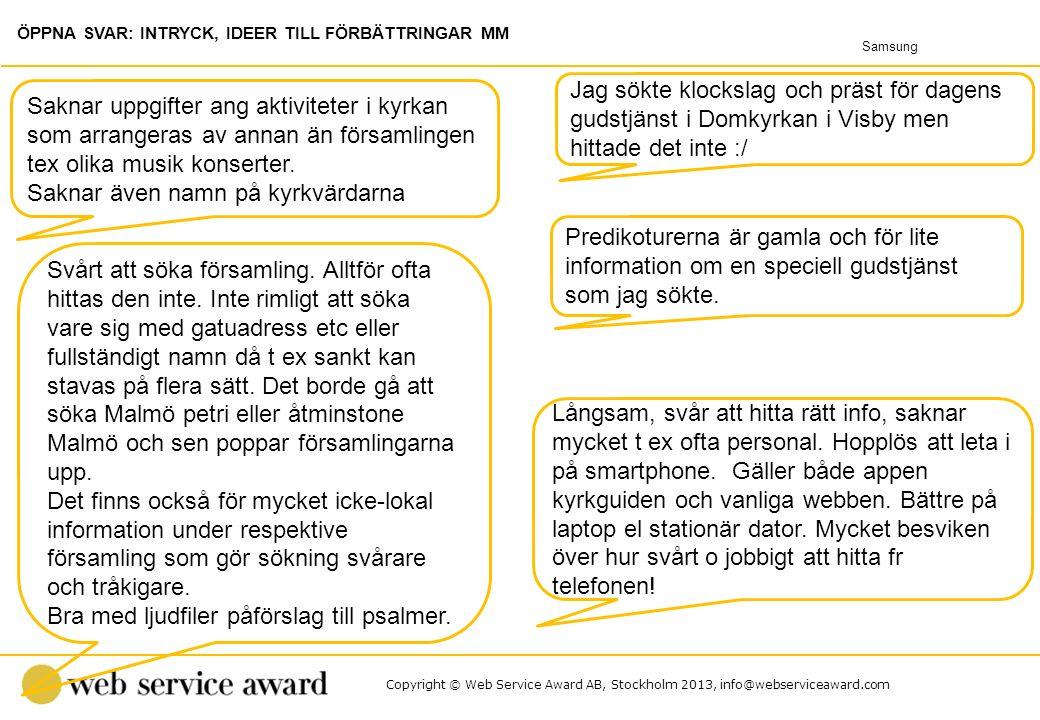 Copyright © Web Service Award AB, Stockholm 2013, info@webserviceaward.com Predikoturerna är gamla och för lite information om en speciell gudstjänst