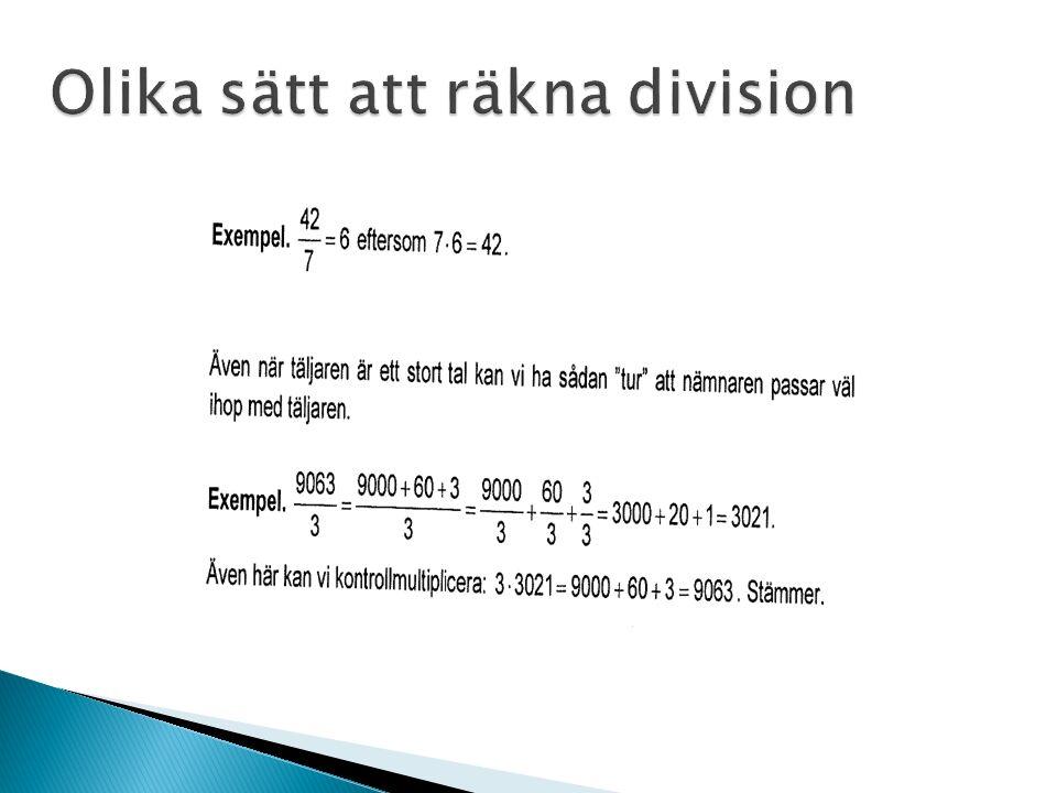 Olika sätt att räkna division Olika sätt att räkna division