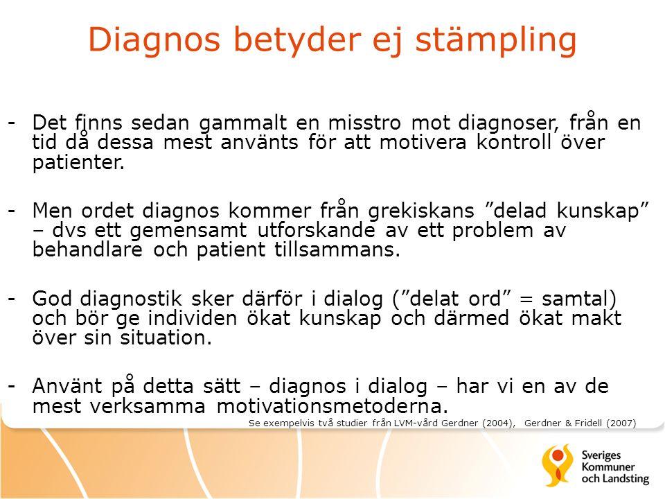 Diagnos betyder ej stämpling -Det finns sedan gammalt en misstro mot diagnoser, från en tid då dessa mest använts för att motivera kontroll över patienter.