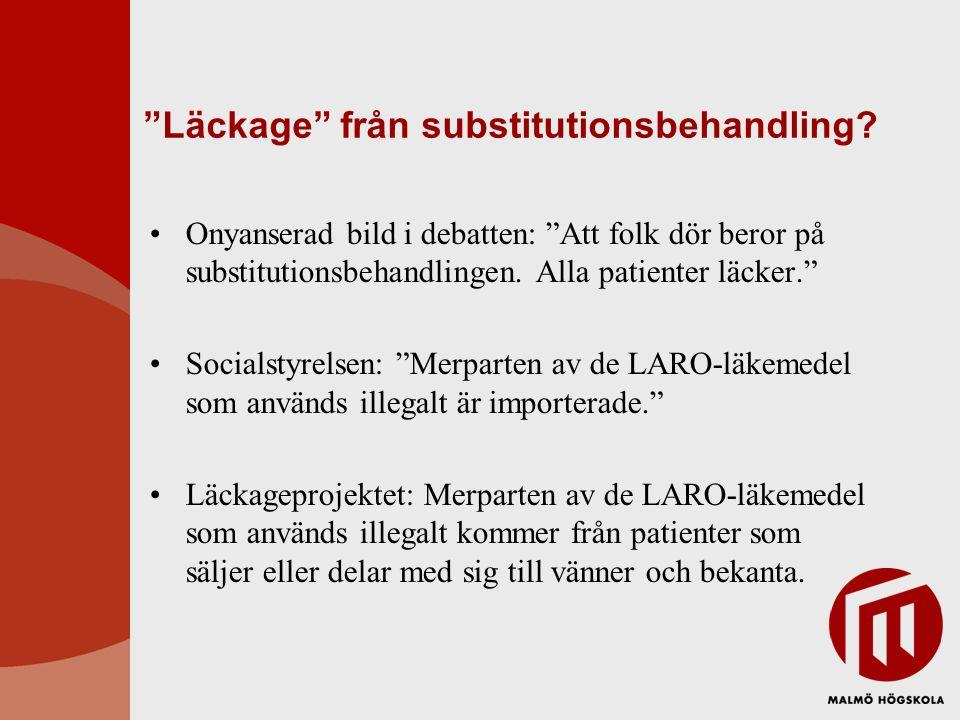 """""""Läckage"""" från substitutionsbehandling? Onyanserad bild i debatten: """"Att folk dör beror på substitutionsbehandlingen. Alla patienter läcker."""" Socialst"""