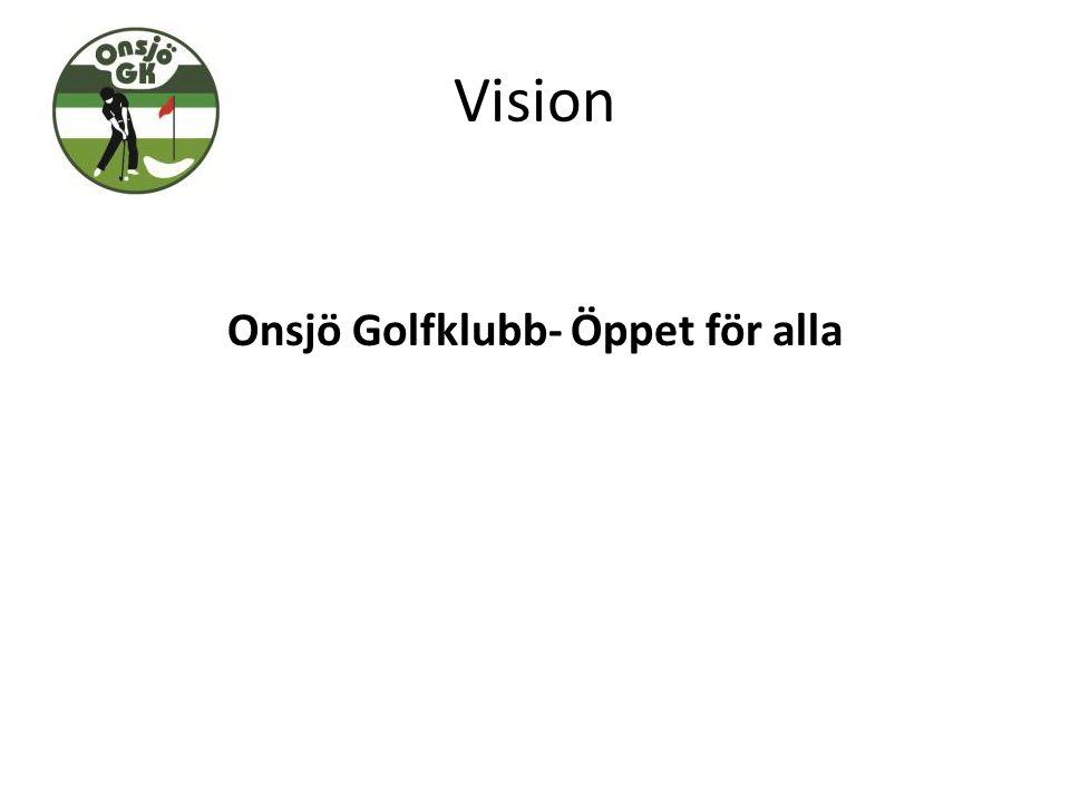 Vision Onsjö Golfklubb- Öppet för alla