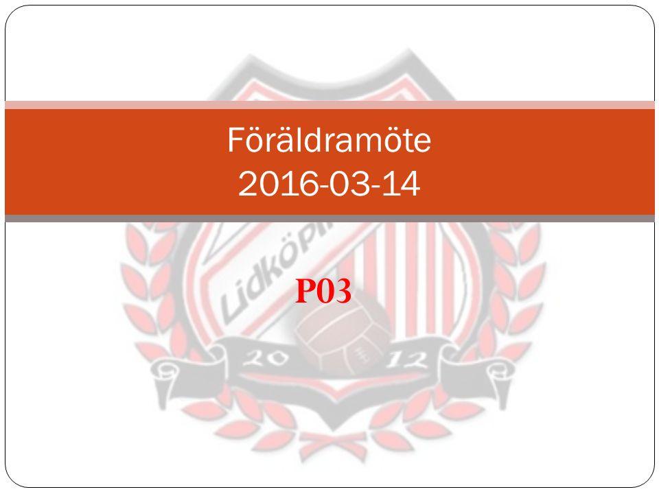 P03 Föräldramöte 2016-03-14