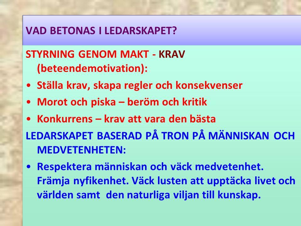 VAD BETONAS I LEDARSKAPET.