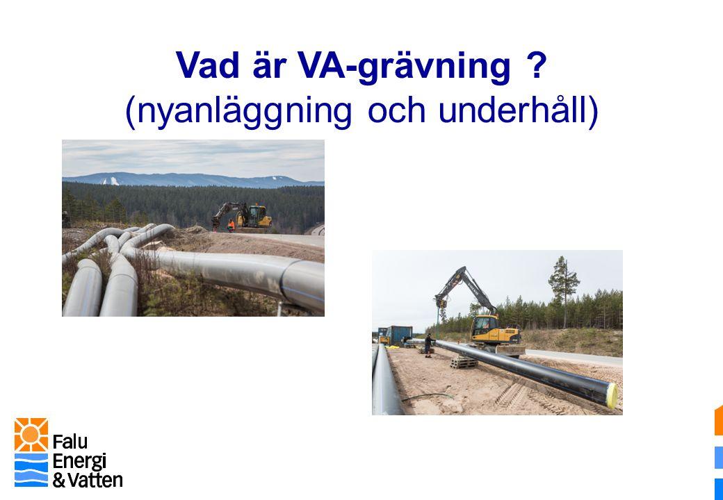 Vad är VA-grävning (nyanläggning och underhåll)