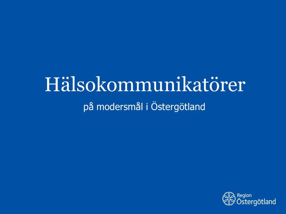 Hälsokommunikatörer på modersmål i Östergötland