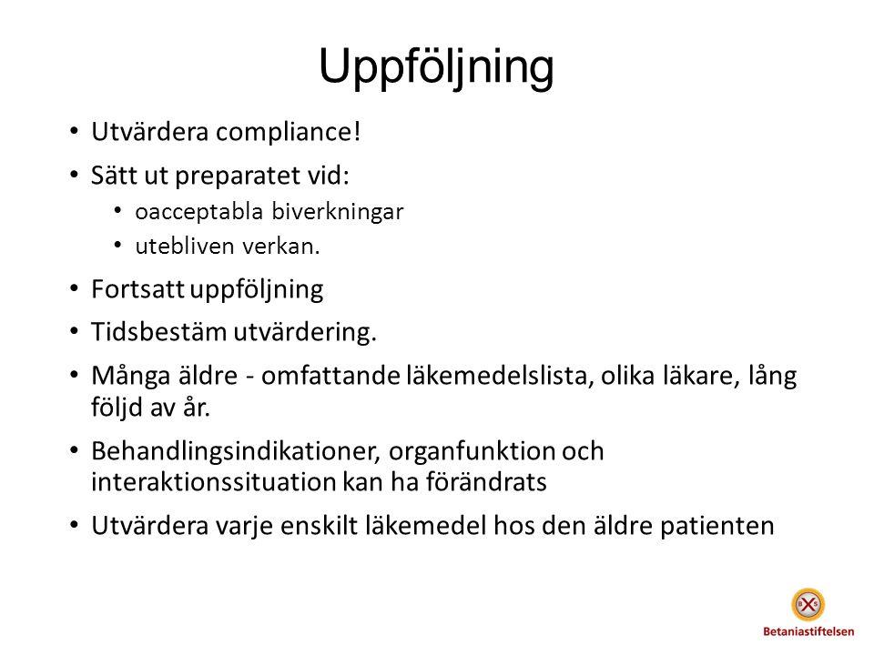 Uppföljning Utvärdera compliance.