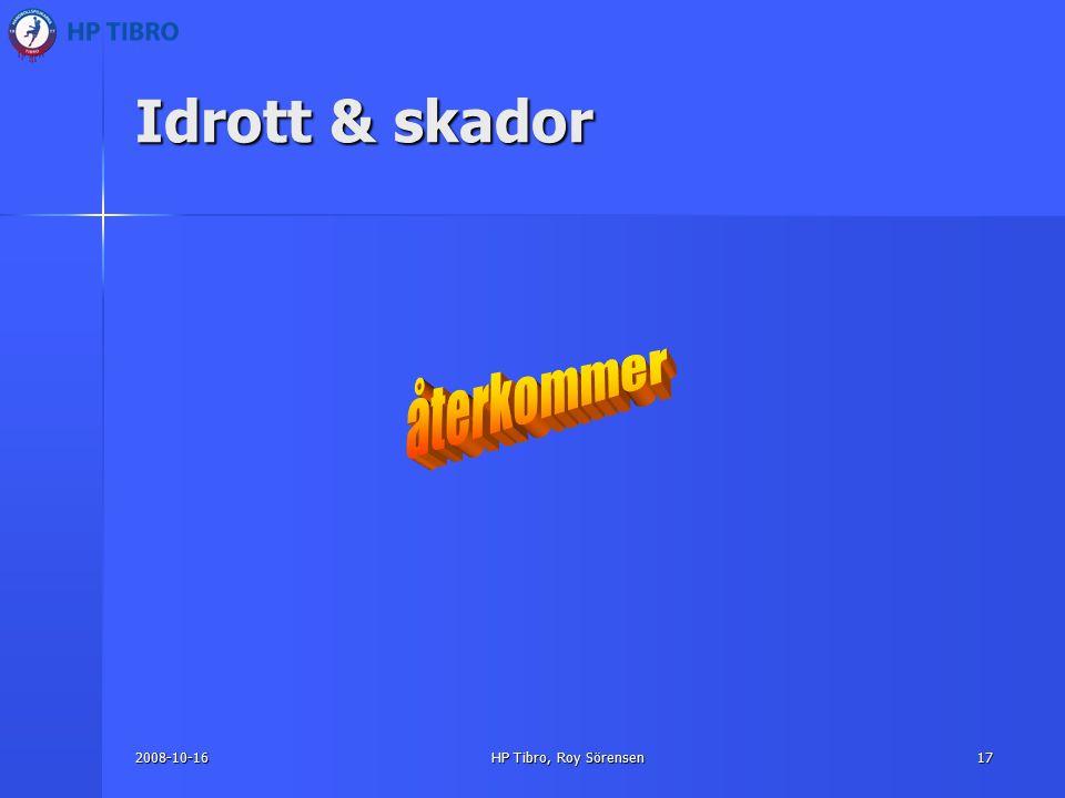 2008-10-16HP Tibro, Roy Sörensen17 Idrott & skador