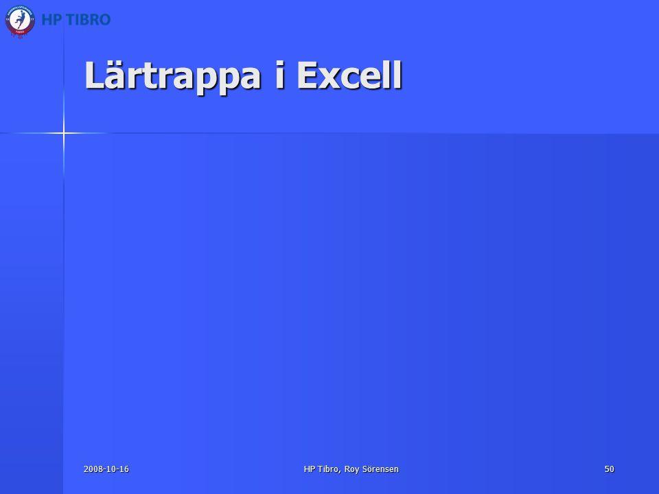 2008-10-16HP Tibro, Roy Sörensen50 Lärtrappa i Excell