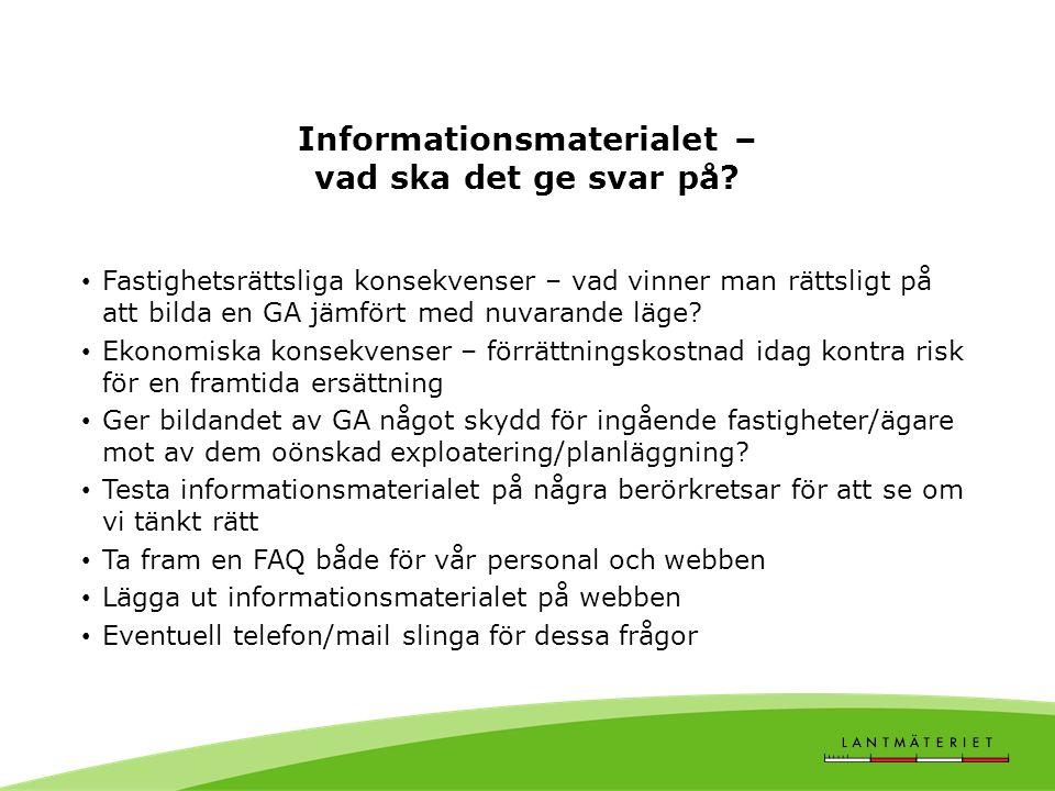 Informationsmaterialet – vad ska det ge svar på.